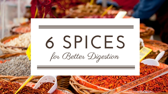 6 Spices for Better Digestion