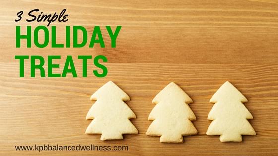 3 Simple Holiday Treats