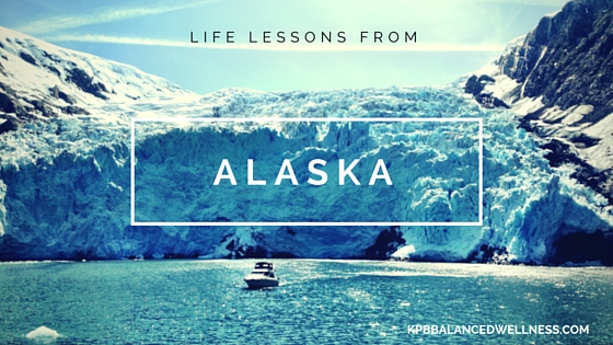 Life Lessons From Alaska