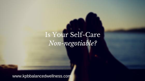 Non-negotiable self-care